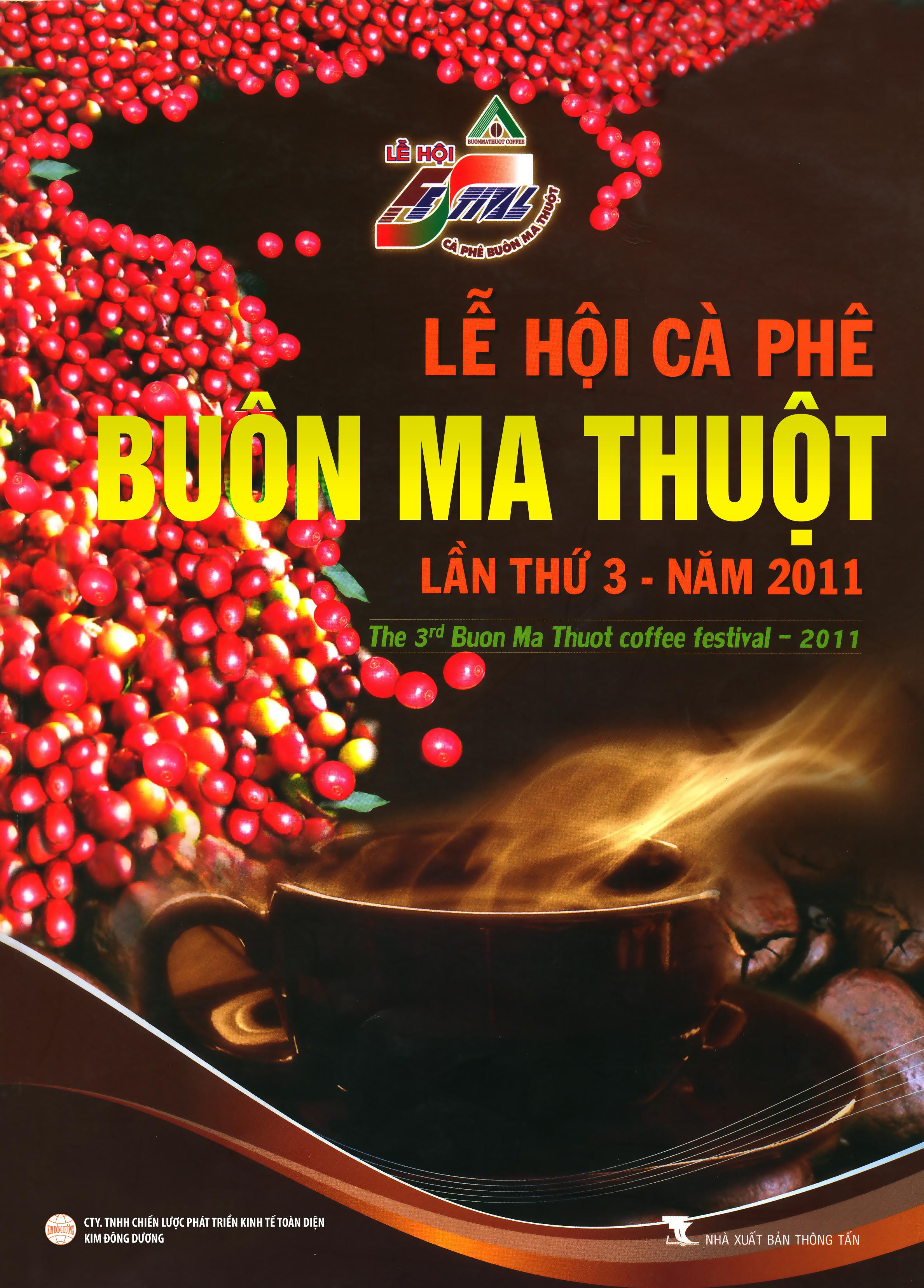Lễ Hội Cafe Buôn Me Thuột Lần 3 - 2011